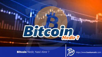 Bitcoin Nedir, Nasıl Alınır