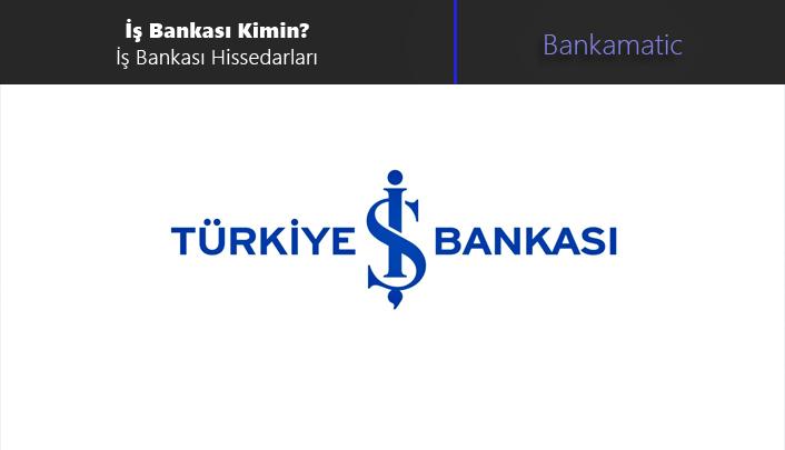 iş bankası kimin