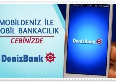 Denizbank Mobil Bankacılık Nasıl Kullanılır?