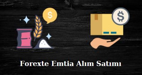 forexte emtia alım satım işlemleri
